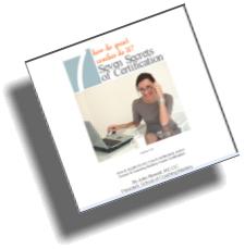 7 Secrets of Certification
