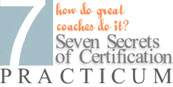 Seven Secrets of Coach Certification
