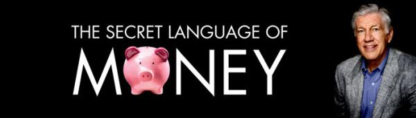 The Secret anguage of Money