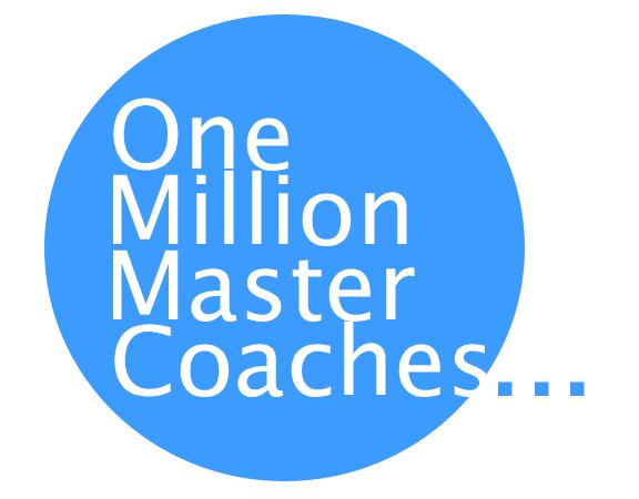 One Million Master Coaches
