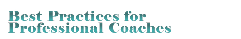 Best Practice for Professional Coaches
