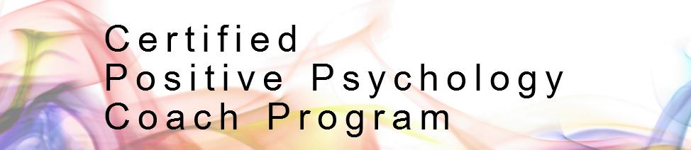 Certified Positive Psychology Coach Program 12-2019