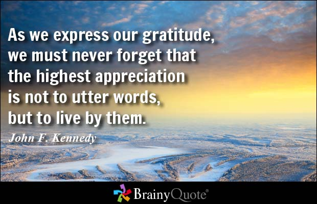 Express Gratitude JFK Quote by Brainy Quote.jpg